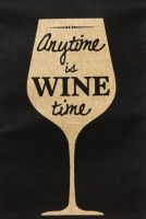 Any Time is Wine Time garden flag